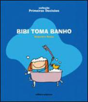 Bibi toma banho - coleçao primeiras decisoes - Scipione