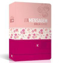 Biblia a mensagem  -  capa luxo rosa claro e escur - Vida -