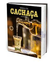 Bíblia da Cachaça Cachaça Bible Edição Luxo Bilíngue - Editora lafonte