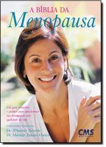 Bíblia da Menopausa, A - Cms -
