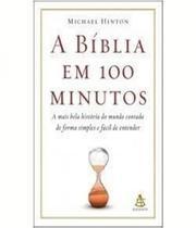 Biblia Em 100 Minutos, A - Sextante -