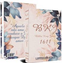 BÍBLIA KING JAMES BKJ 1611 Ultra fina Lettering Bible | ROSA FLORES - Bv Books -