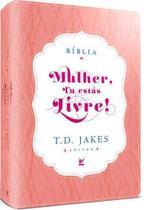Bíblia Mulher Tu Estás Livre! - Luxo Rosa e Branco - Editora Vida -