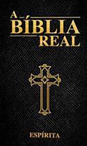 Biblia real, a - Vida de bravos -