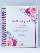 Biblia Sagrada Evangelica Anote Rosa Buque Floral Feminina Aspiral Letra Grande Harpa CPP -