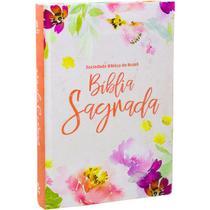 Bíblia Sagrada - Floral - Capa Dura - Letra Grande - Naa - Sociedade Bíblica Do Brasil