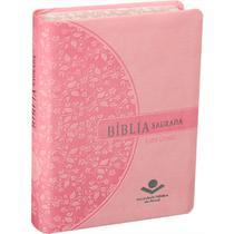 Biblia sagrada - letra grande - capa rosa claro - - Sociedade Biblica - Sbb