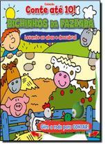 Bichinhos da Fazenda - Coleção Conte Até 10 - Cms
