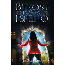 Bifrost e o portal do espelho - Scortecci Editora -