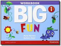 Big fun 1 workbook with audio cd - Pearson