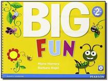 Big fun 2 student book with audio cd - Pearson