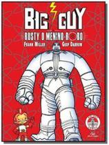 Big guy  rusty o menino robo - Devir