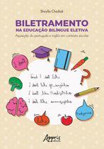 Biletramento na Educação Bilíngue Eletiva: Aquisição do Português e Inglês em Contexto Escolar -   -