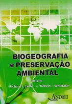 Biogeografia e Preservação Ambiental - Andrei