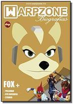 Biografias n 4 fox mccloud - warpzone - Warpzone editora