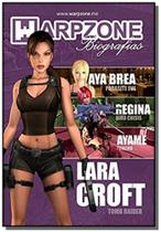 Biografias n 8 lara croft - warpzone - Warpzone editora