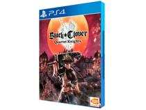 Black Clover Quartet Knights para PS4 - Bandai Namco