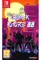 Black Future '88 - Nintendo Switch Mídia Física -