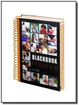 Blackbook - pediatria - blackbook -