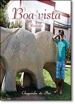 Boa Vista Roraima - Scortecci _ Editora -