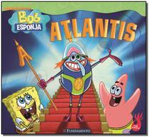 Bob Esponja - Atlantis - Fundamento