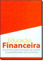 Box Educação Financeira: O Caminho Para Realização de Sonhos e Sustentabilidade de Sua Família - 4 Volumes - Dsop