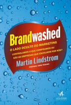 Brandwashed: O Lado Oculto do Marketing - Hsm editora