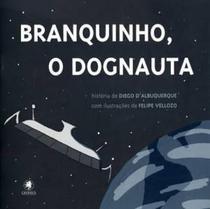 Branquinho, o dognauta - Gryphus
