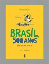 Brasil, 500 anos de esperança - Rhj Livros