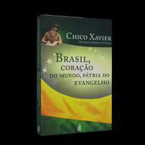 Brasil, Coração do Mundo, Pátria do Evangelho - Feb