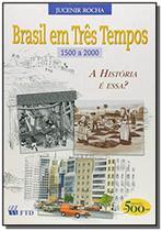 Brasil Em Três Tempos - Ftd
