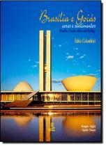Brasília e Goiás: Cores e Sentimentos - Escrituras