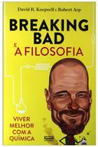 Breaking bad e a filosofia - Figurati