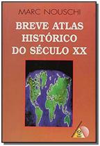 BREVE ATLAS HISTORICO DO SECULO XX - 1a - Piajet -