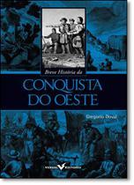 Breve História da Conquista do Oeste - Versal -