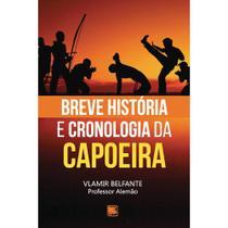 Breve história e cronologia da capoeira - Scortecci Editora -