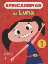 Brincadeiras Da Luna - Vol.1 - SALAMANDRA