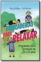Brincadeiras para relaxar: atividade para criancas - Ground