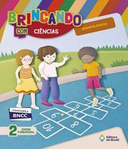 Brincando Com Ciencias - 2 Ano - Ef I - Edicao Renovada - Editora do brasil - didaticos