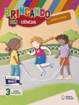 Brincando Com Ciencias - 3 Ano - Ef I - Edicao Renovada - Editora do brasil