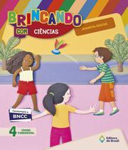 Brincando Com Ciencias - 4 Ano - Ef I - Edicao Renovada - Editora do brasil - didaticos