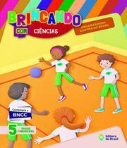 Brincando Com Ciencias  - 5 Ano - Ef I - Edicao Renovada - Editora do brasil - didaticos