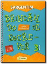 Brincando de escrever volume 03 lingua portuguesa - Ibep didatico