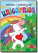 Brinque e aprenda com unicornios - lafonte -