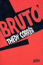 Bruto - L&Pm -