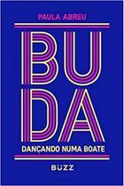 Buda Dançando Numa Boate - Buzz
