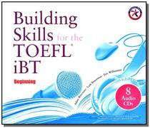 Building skills for the toefl ibt beginning - 8 au - Compass publishing