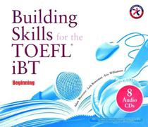 Building Skills For The TOEFL Ibt Beginning - 8 Audio Cds - Compass Publishing