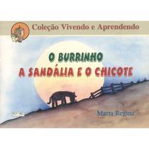 Burrinho (O) / Sandália e o Chicote (A) - Eme