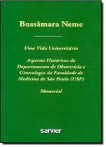 Bussamara neme - uma vida universitaria - Sarvier -